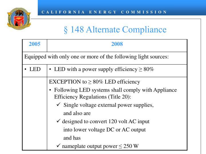 § 148 Alternate Compliance