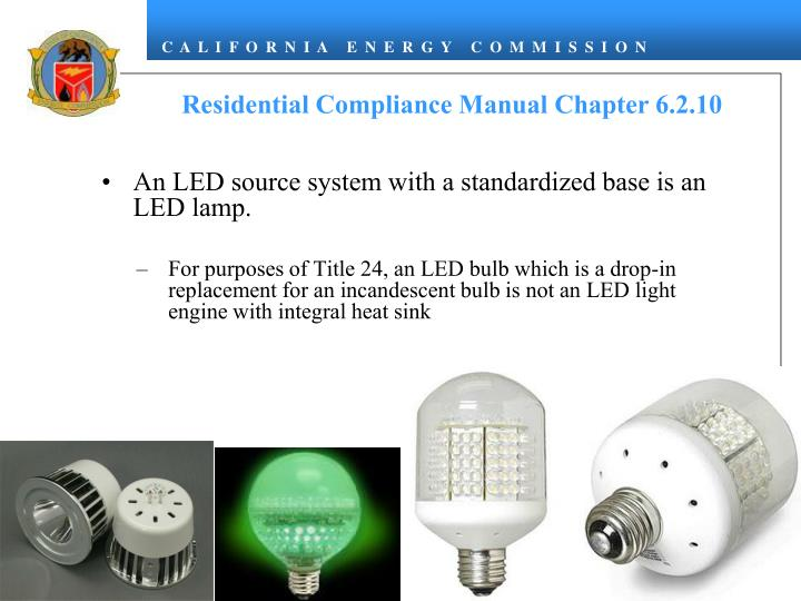 An LED source system with a standardized base is an LED lamp.