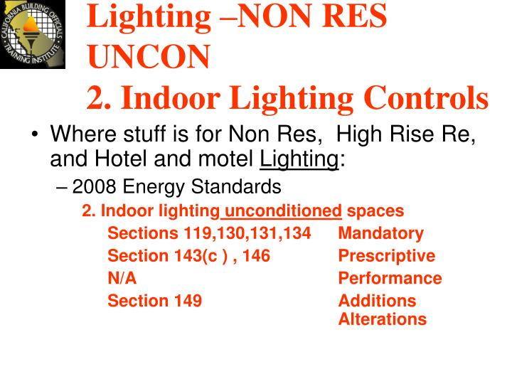 Lighting –NON RES UNCON