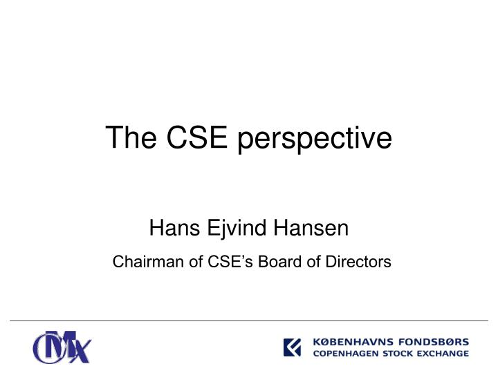 The CSE perspective