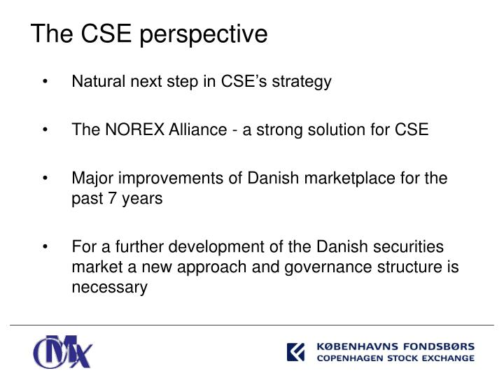 Natural next step in CSE's strategy