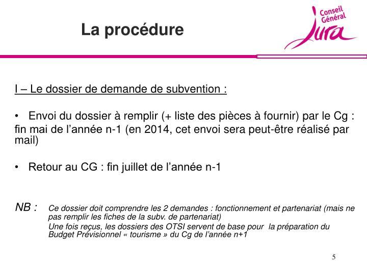 I – Le dossier de demande de subvention :