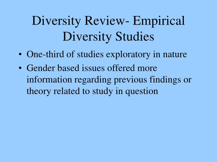 Diversity Review- Empirical Diversity Studies