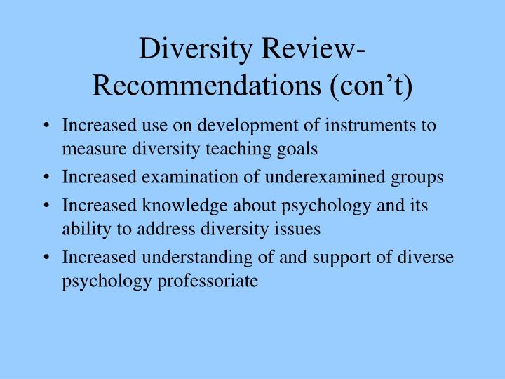 Diversity Review- Recommendations (con't)