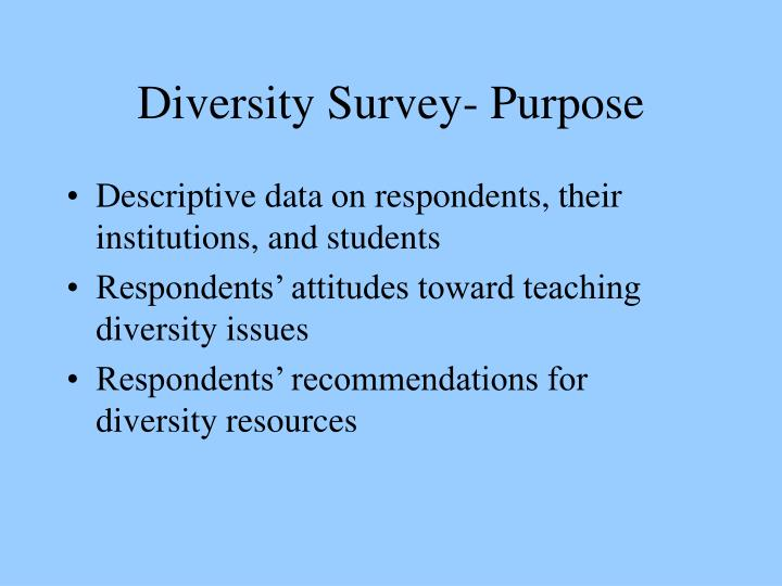 Diversity Survey- Purpose