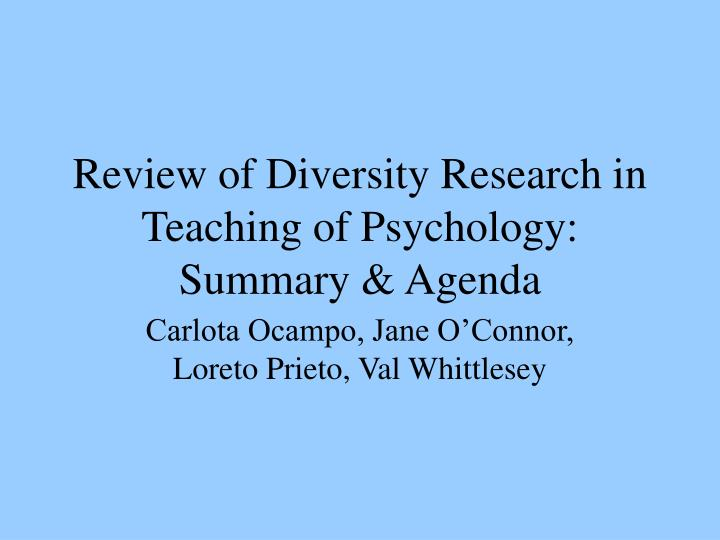 Review of Diversity Research in Teaching of Psychology: Summary & Agenda