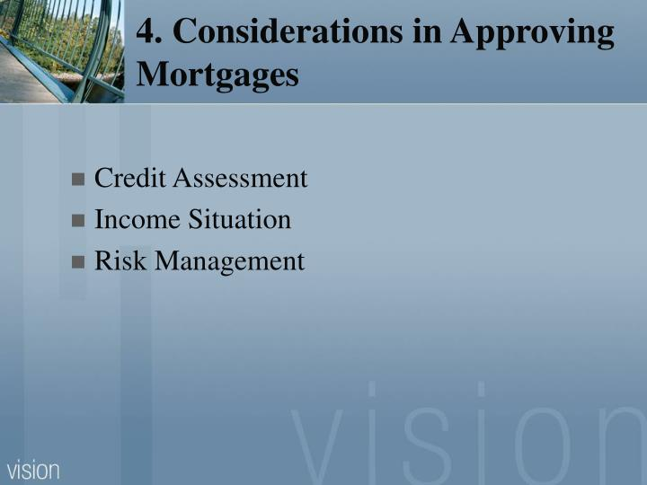 4. Considerations in Approving Mortgages