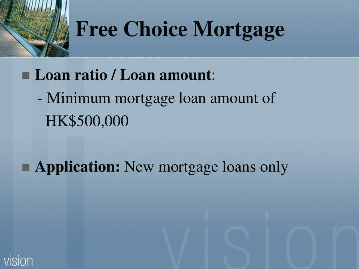 Free Choice Mortgage
