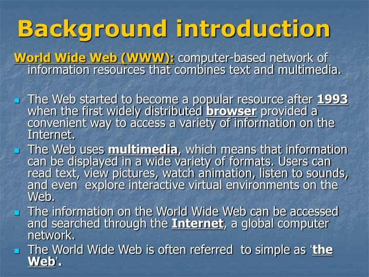 an introduction to the computer science and the world wide web Introduction to the internet and the world wide web unit 1 the world wide web  • describe the way a web page gets to your computer.