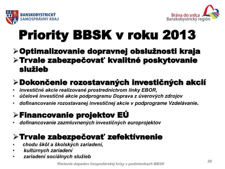 Priority BBSK v roku 2013