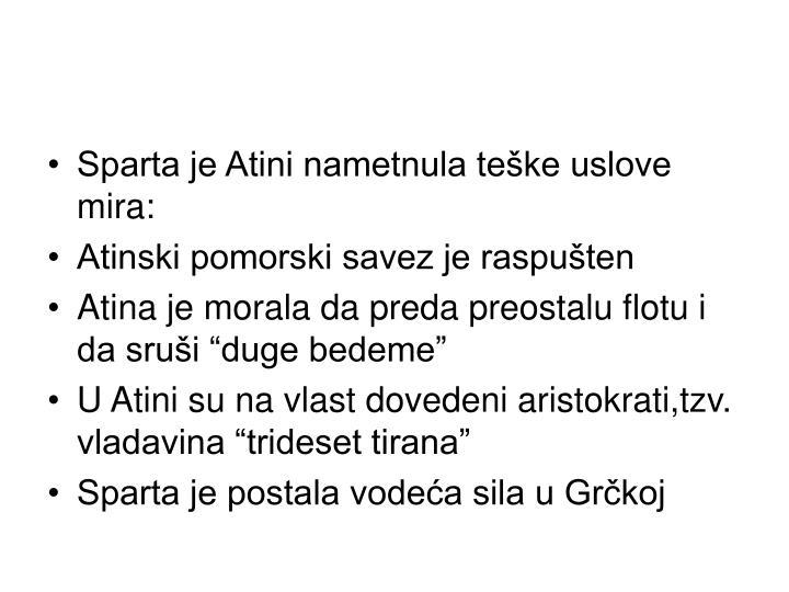 Sparta je Atini nametnula teške uslove mira: