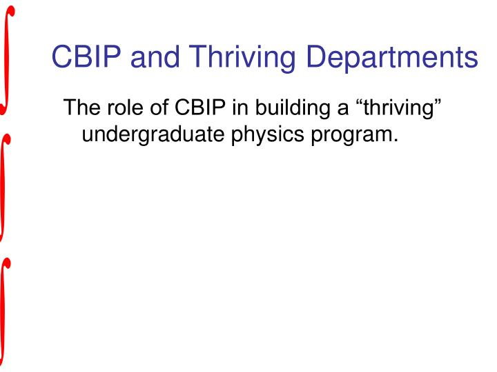 CBIP and Thriving Departments
