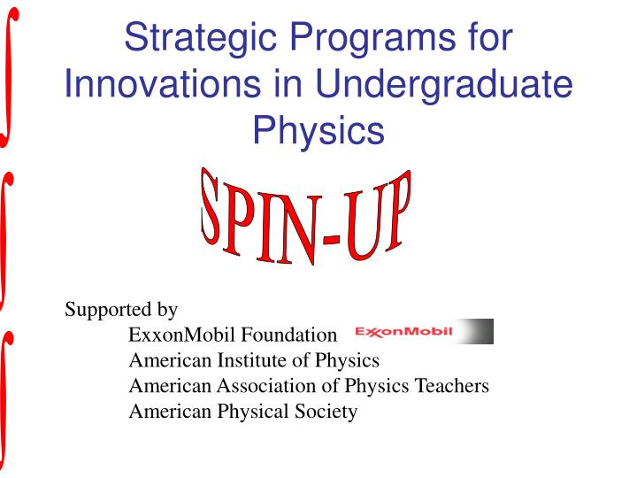 Strategic Programs for Innovations in Undergraduate Physics