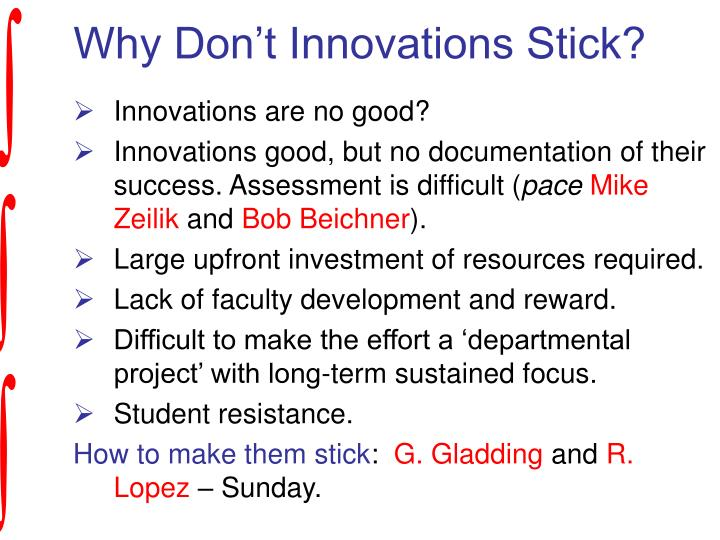 Why Don't Innovations Stick?