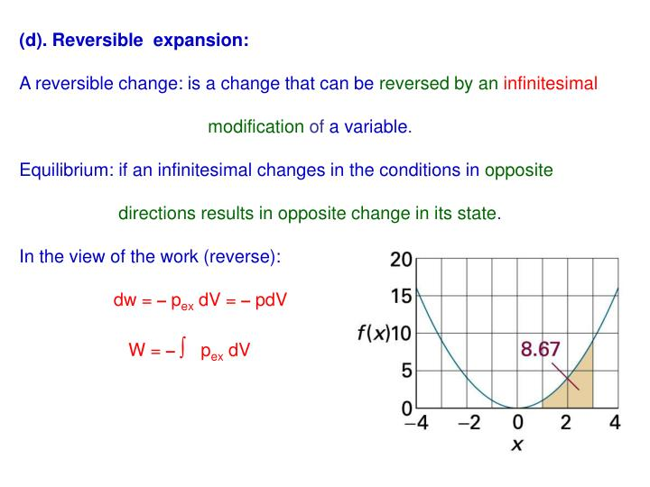 (d). Reversible  expansion: