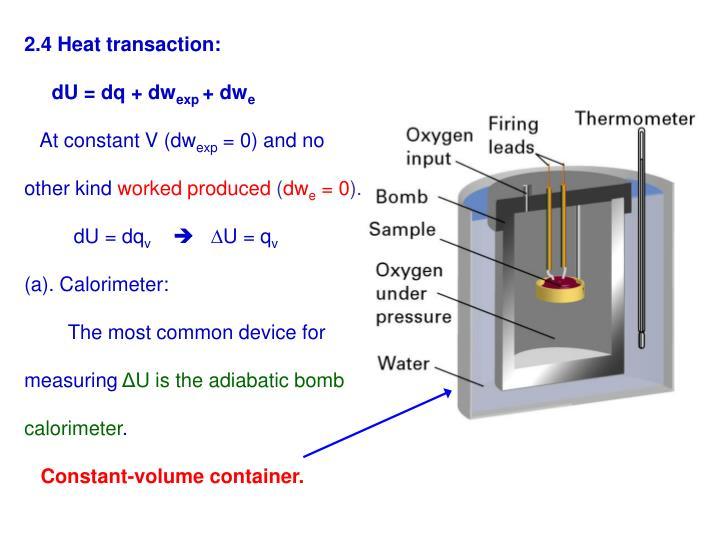 2.4 Heat transaction: