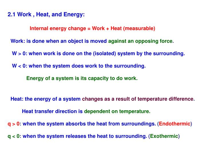 2.1 Work , Heat, and Energy: