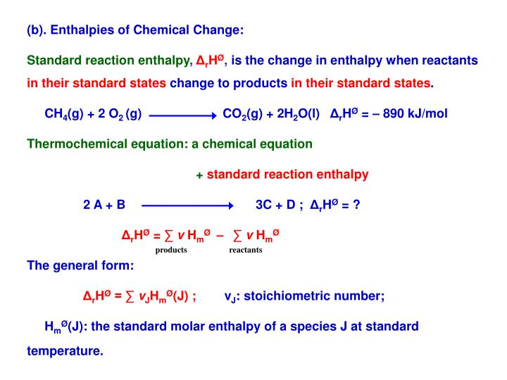 (b). Enthalpies of Chemical Change: