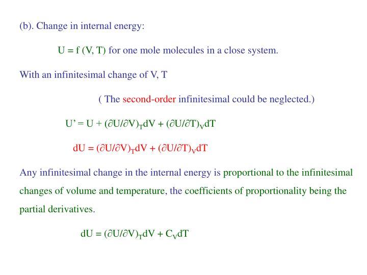 (b). Change in internal energy: