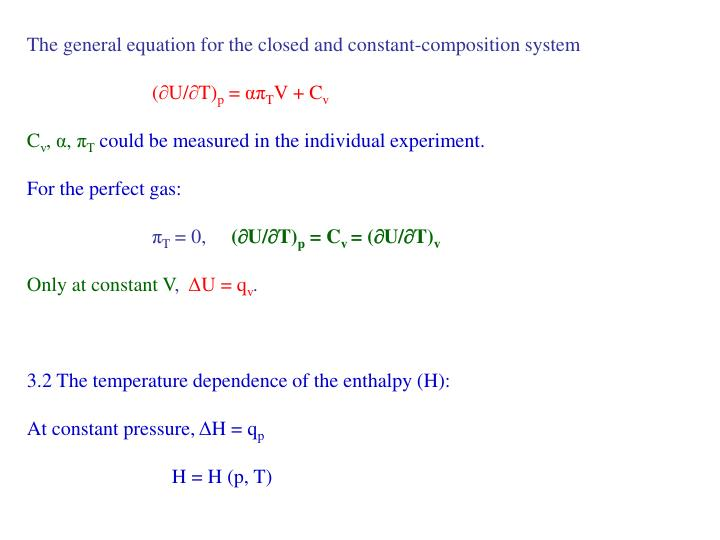 The general equation for the closed and constant-composition system