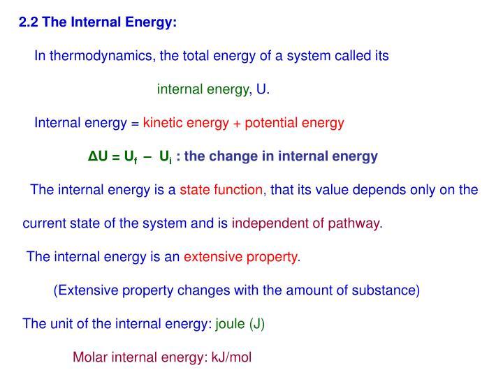 2.2 The Internal Energy: