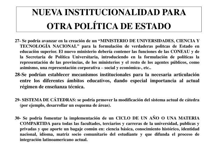 NUEVA INSTITUCIONALIDAD PARA OTRA POLÍTICA DE ESTADO