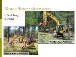 more efficient alternatives