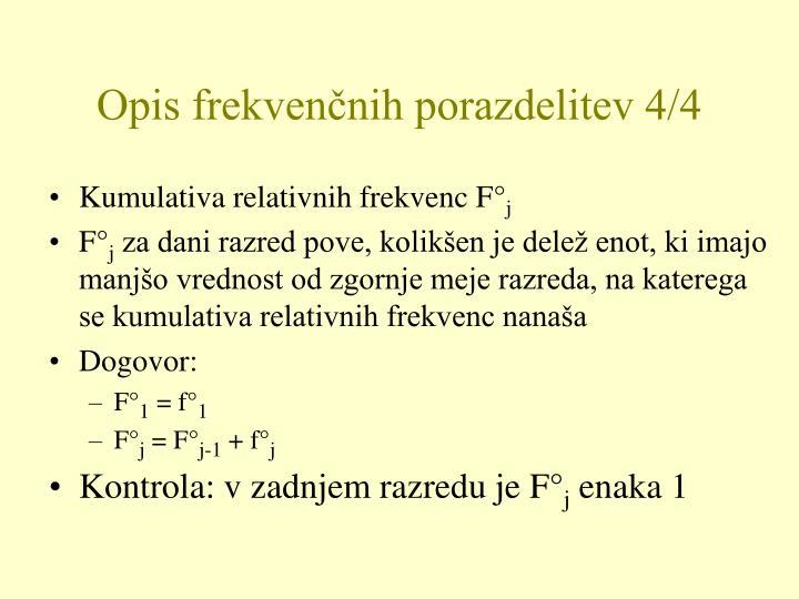 Opis frekvenčnih porazdelitev 4/4