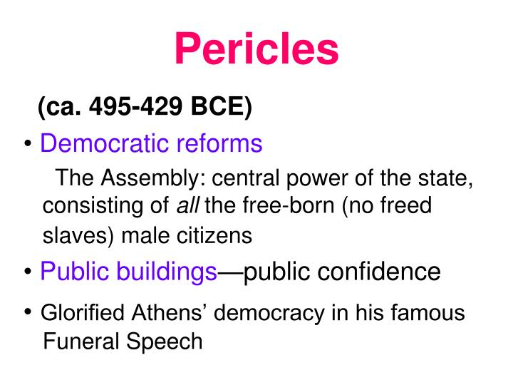 an analysis of the speech of pericles about athens and athenian society The age of pericles uses the career of the leading the ideology of classical athens—pericles also factor of one's place in athenian society.