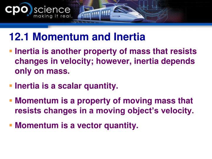 12.1 Momentum and Inertia