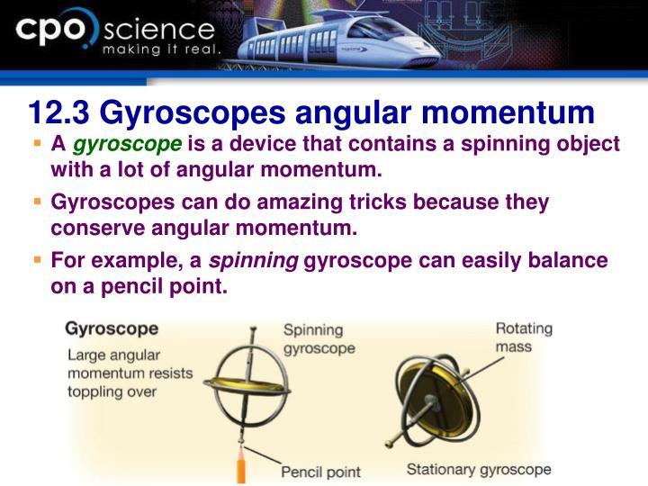 12.3 Gyroscopes angular momentum
