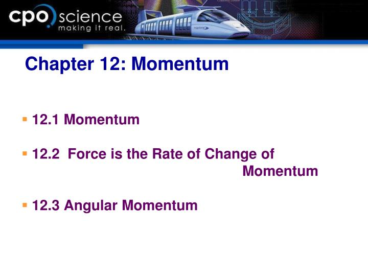 Chapter 12: Momentum