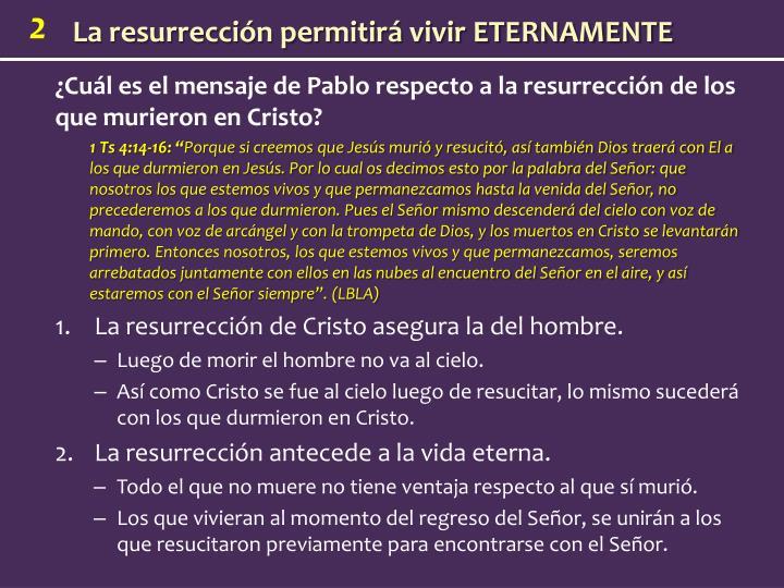 ¿Cuál es el mensaje de Pablo respecto a la resurrección de los que murieron en Cristo?
