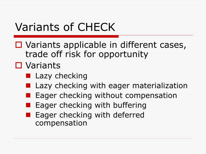 Variants of CHECK