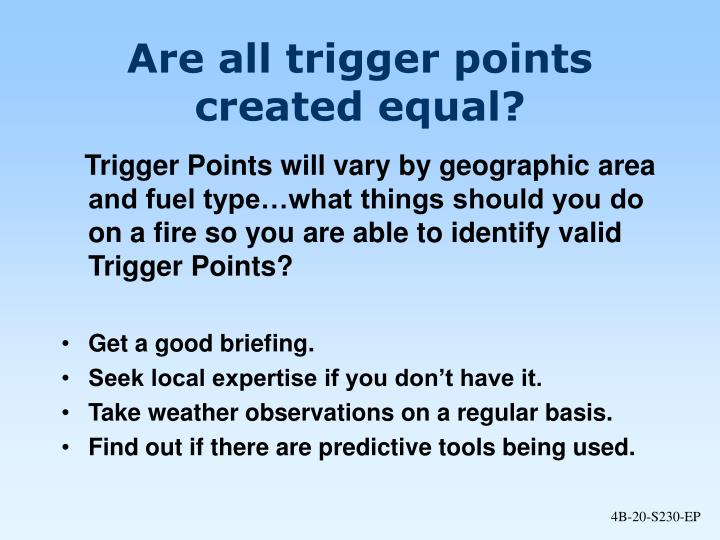 Are all trigger points created equal?