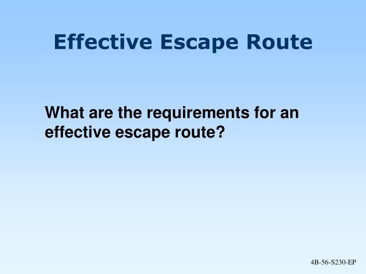 Effective Escape Route