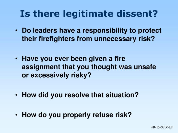 Is there legitimate dissent?