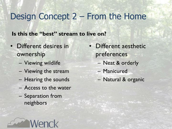 Design Concept 2 – From the Home