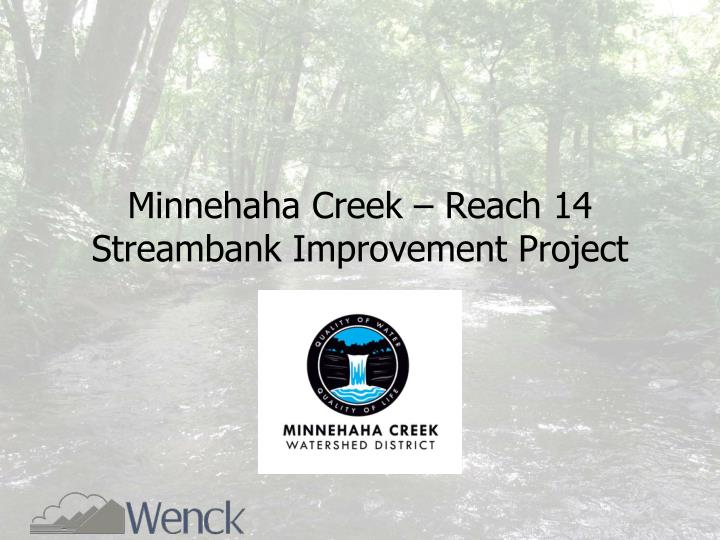 Minnehaha creek reach 14 streambank improvement project