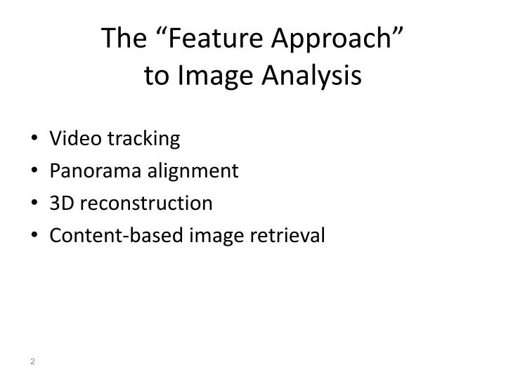 The feature approach to image analysis