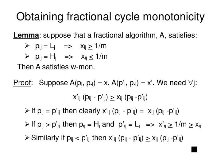 Obtaining fractional cycle monotonicity