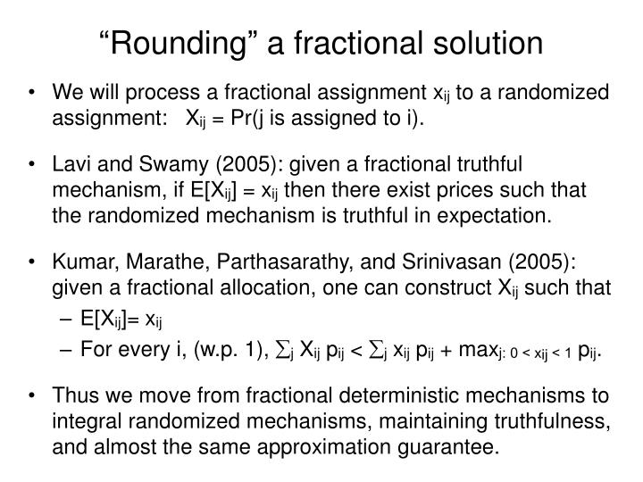 """Rounding"" a fractional solution"