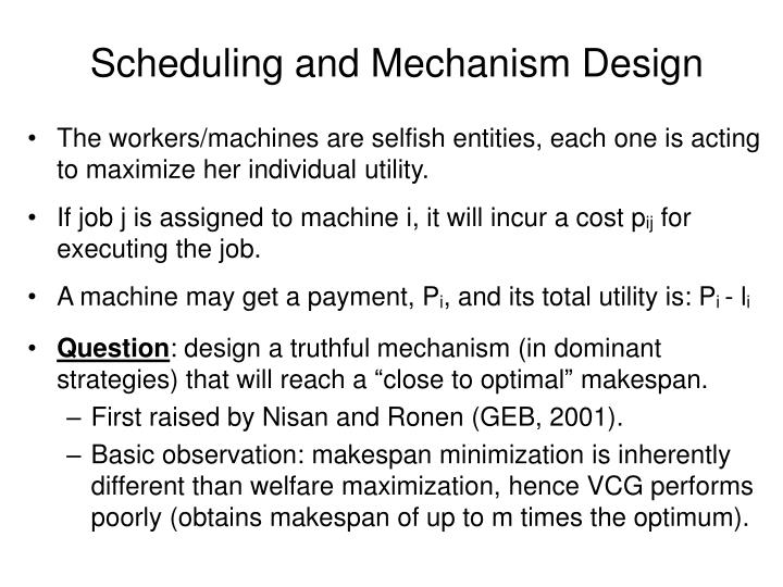 Scheduling and Mechanism Design