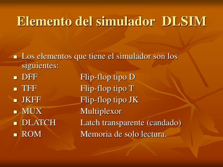 Elemento del simulador  DLSIM