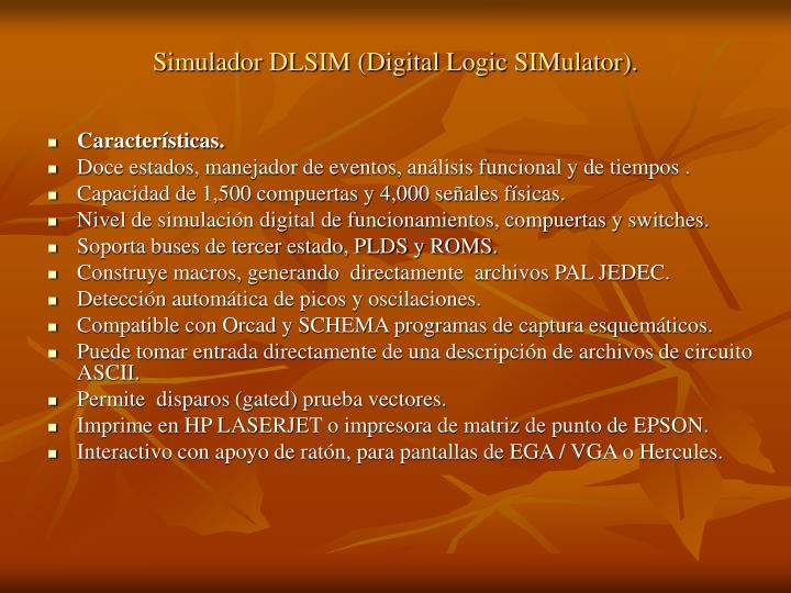 Simulador DLSIM (Digital Logic SIMulator).
