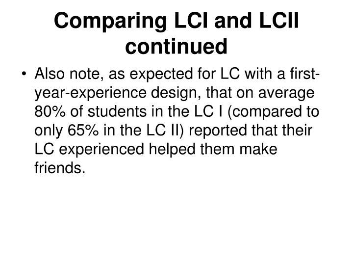 Comparing LCI and LCII continued