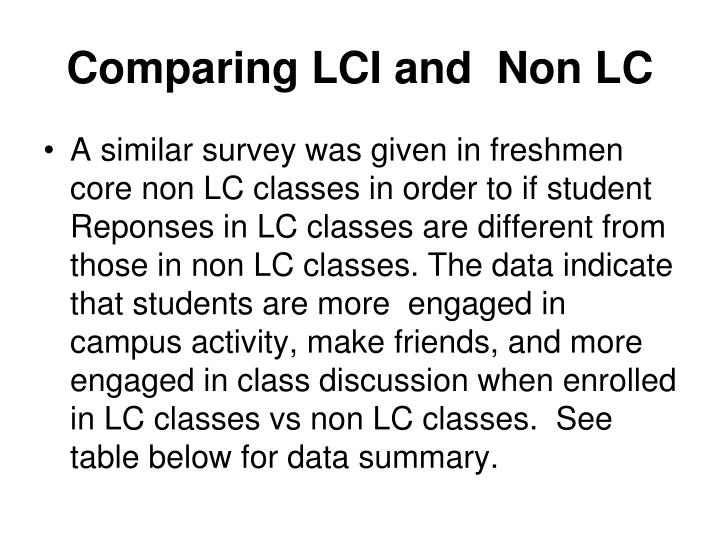 Comparing LCI and  Non LC