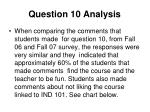 question 10 analysis