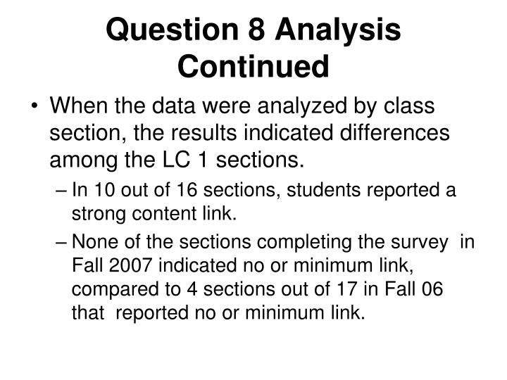Question 8 Analysis Continued
