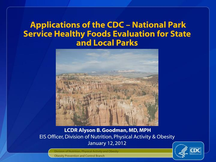 Applications of the cdc national park service healthy foods evaluation for state and local parks